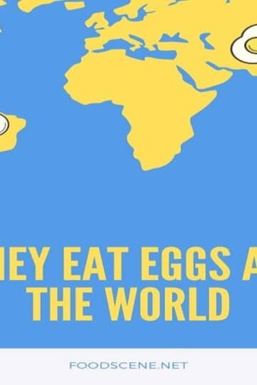 how they eat eggs around the world